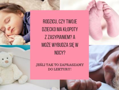 Co robić gdy Twoje dziecko nie może zasnąć?